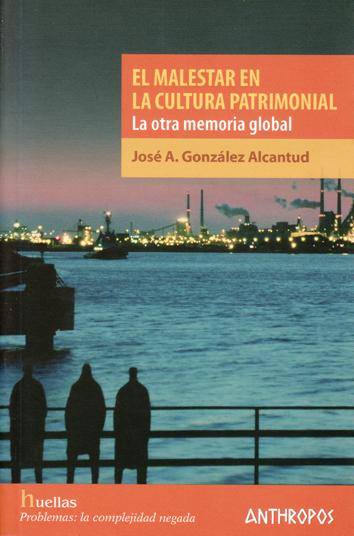 el-malestar-en-la-cultura-patrimonial-978-84-15260-34-9