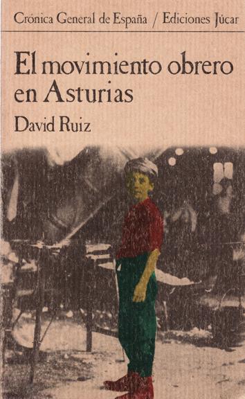 el-movimiento-obrero-en-asturias-8433455265