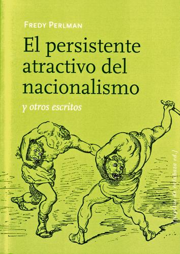 el-persistente-atractivo-del-nacionalismo-978-84-15862-01-7