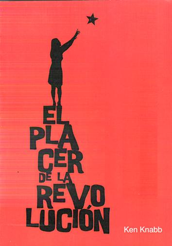 el-placer-de-la-revolucion-9788461305896