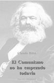 el-comunismo-no-ha-empezado-todavia-9788460743736
