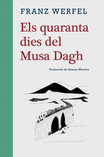 els-quaranta-dies-del-musa-dagh-9788415835516