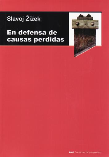en-defensa-de-causas-perdidas-9788446029571