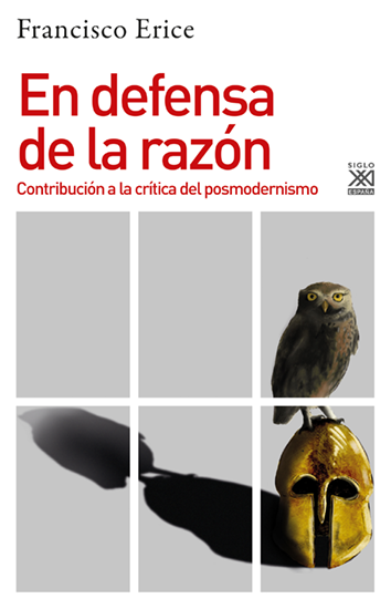 En defensa de la razón - Francisco Erice