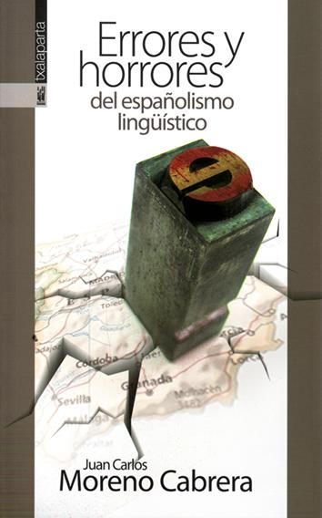 errores-y-horrores-del-espanolismo-lingüistico-9788416350087