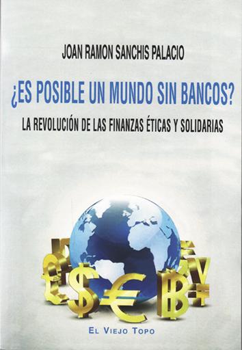 es-posible-un-mundo-sin-bancos-9788416288632