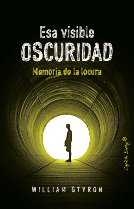 Esa visible oscuridad - William Styron