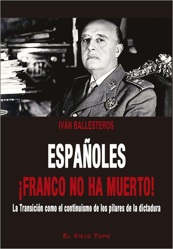 espanoles-franco-no-ha-muerto-978-84-17700-09-6