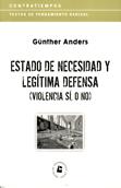 estado-de-necesidad-y-legitima-defensa-9788461207008