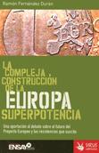 la-compleja-construccion-de-la-europa-superpotencia-9788496044616