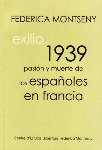 1939-exilio-pasión-y-muerte-de-los-españoles-en-francia-9788409086498