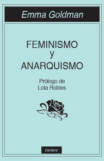 feminismo-y-anarquismo-978-84-94686-83-2