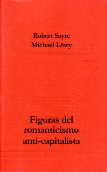 figuras-del-romanticismo-anti-capitalista-