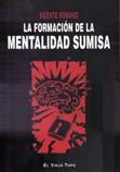 la-formacion-de-la-mentalidad-sumisa-978-84-96831-10-0
