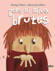 gens-ni-mica-brutes-978-84-92696-22-2