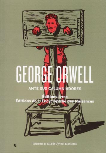 george-orwell-ante-sus-calumniadores-9788494109232