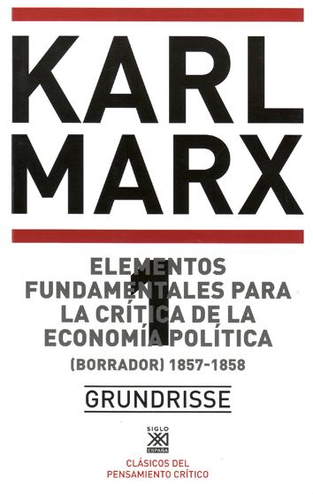 elementos-fundamentales-para-la-critica-de-la-economia-politica--1-9788432300165