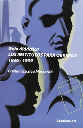 guia-didactica-de-«los-institutos-para-obreros.-1936-1939»-978-84-96014-86-2