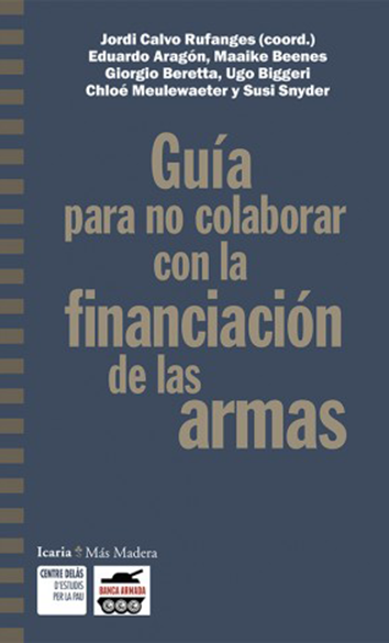 guia-para-no-colaborar-con-la-financiacion-de-las-armas-9788498889222