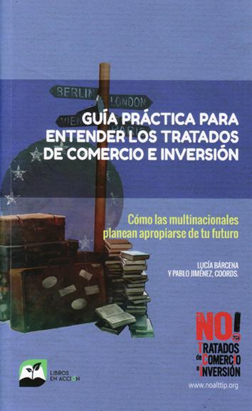 guia-practica-para-entender-los-tratados-de-comercio-e-inversion-978-84-94874-99-4