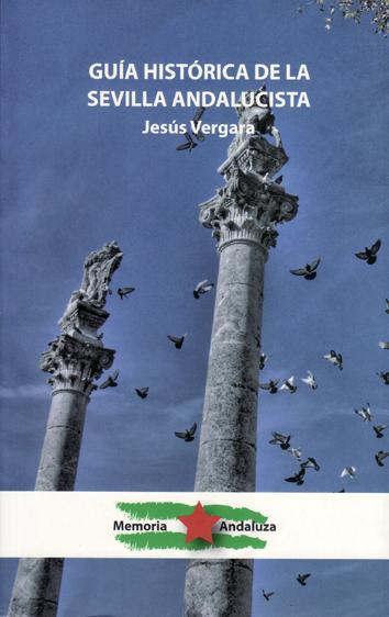 guia-historica-de-la-sevilla-andalucista-978-84-613-1341-9