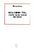 guillermo-tell-tiene-los-ojos-tristes-9788487524004