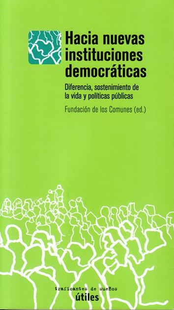 hacia-nuevas-instituciones-democraticas-9788494460029