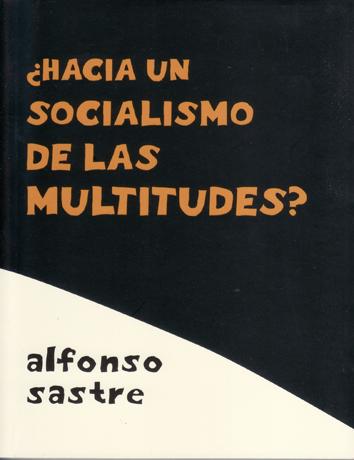 hacia-un-socialismo-de-las-multitudes-978-84-96584-54-9