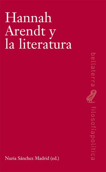 hannah-arendt-y-la-literatura-9788472907836