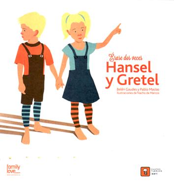 erase-dos-veces-hansel-y-gretel-978-84-942090-6-2