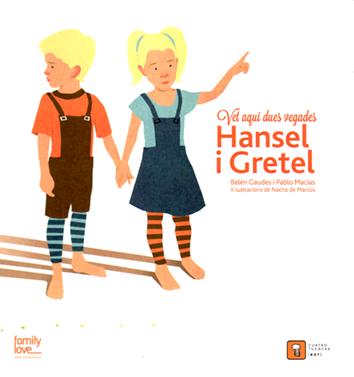 vet-aqui-dues-vegades-hansel-i-gretel-978-84-942090-9-3