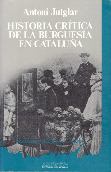historia-critica-de-la-burguesia-en-cataluna-9788485887453