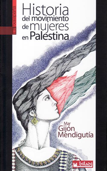 historia-del-movimiento-de-mujeres-en-palestina-978-84-16350-40-7