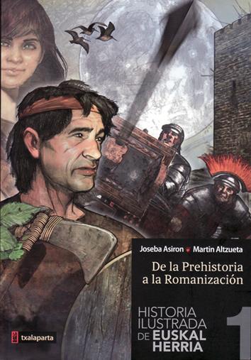 historia-ilustrada-de-euskal-herria-(i)-978-84-16350-01-8