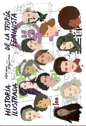 historia-ilustrada-de-la-teoria-feminista-978-84-15373-59-9