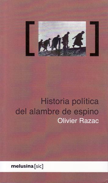 historia-politica-del-alambre-de-espino-978-84-15373-22-3