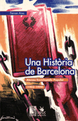 una-historia-de-barcelona-978-84-88455-82-6