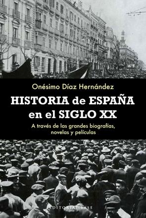 historia-de-espana-en-el-siglo-xx- 978-84-92437-49-8