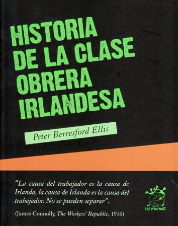 historia-de-la-clase-obrera-irlandesa-9788496584525