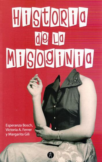 historia-de-la-misoginia-978-84-7658-563-4