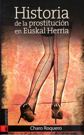 historia-de-la-prostitucion-en-euskal-herria-9788415313748