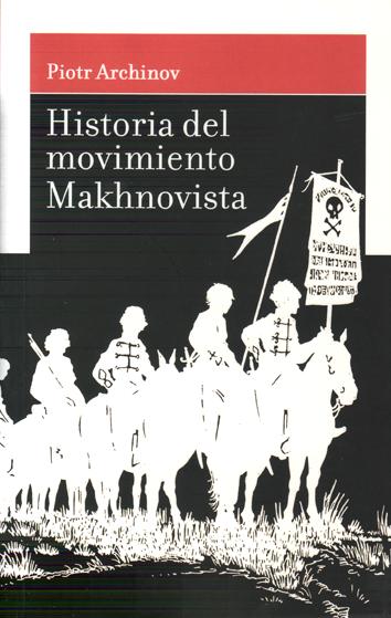 historia-del-movimiento-makhnovista-9788493830663