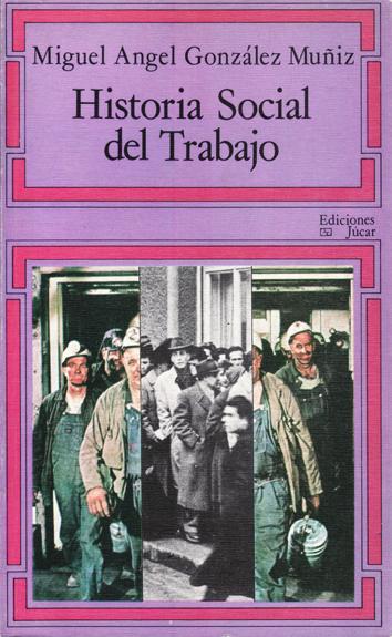 historia-social-del-trabajo-8433402307