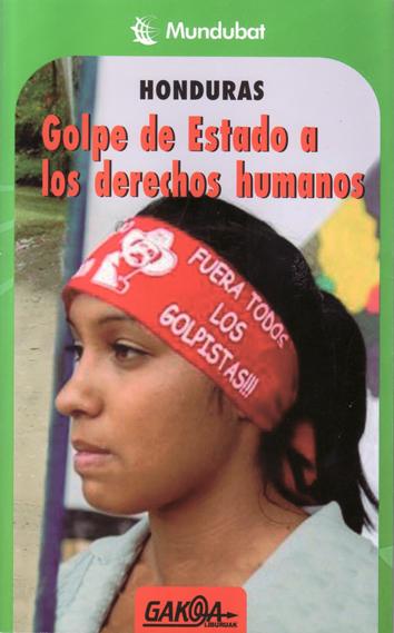 honduras:-golpe-de-estado-a-los-derechos-humanos-978-84-96993-25-9
