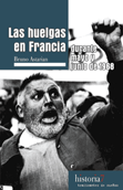 las-huelgas-en-francia-durante-mayo-y-junio-de-1968-9788496453235