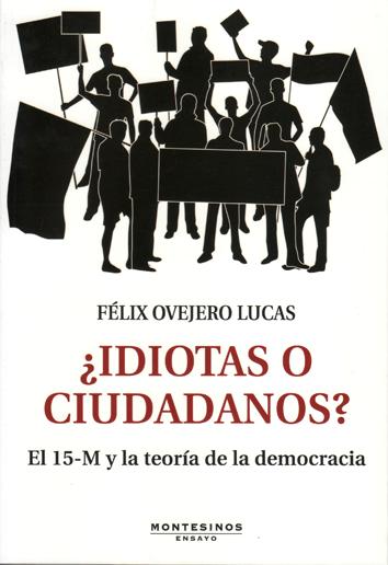 idiotas-o-ciudadanos-978-84-15216-70-4