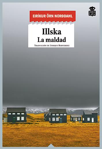 illska-la-maldad-978-84-16537-41-9