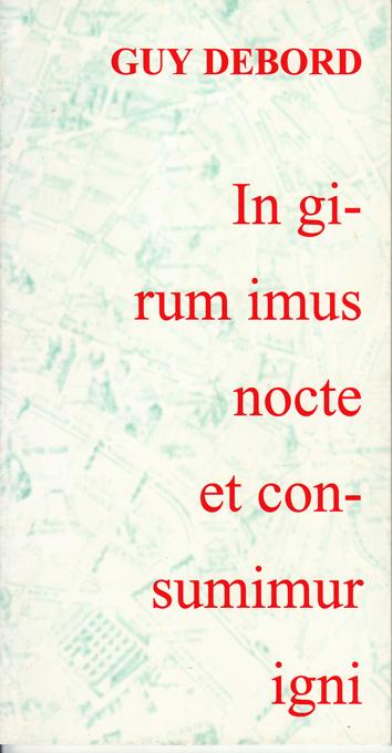 in-girum-imus-nocte-et-consumimur-igni-