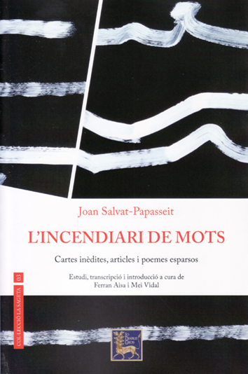 L'incendiari de mots - Joan Salvat-Papasseit