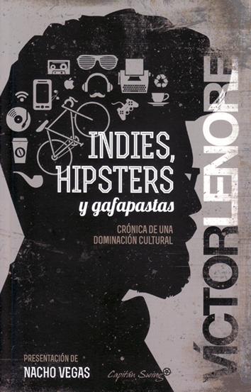indies-hipsters-y-gafapastas-978-84-942879-4-7